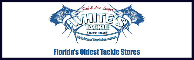 [Ad] White's Tackle - Since 1925 - Florida's Oldest Tackle Stores Since 1925