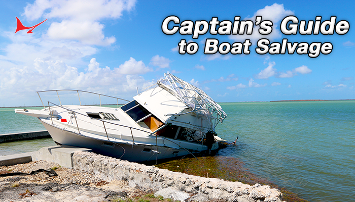 A Captain's Guide to Boat Salvage