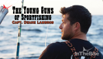 The Young Guns of Sportfishing: Captain Deane Lambros