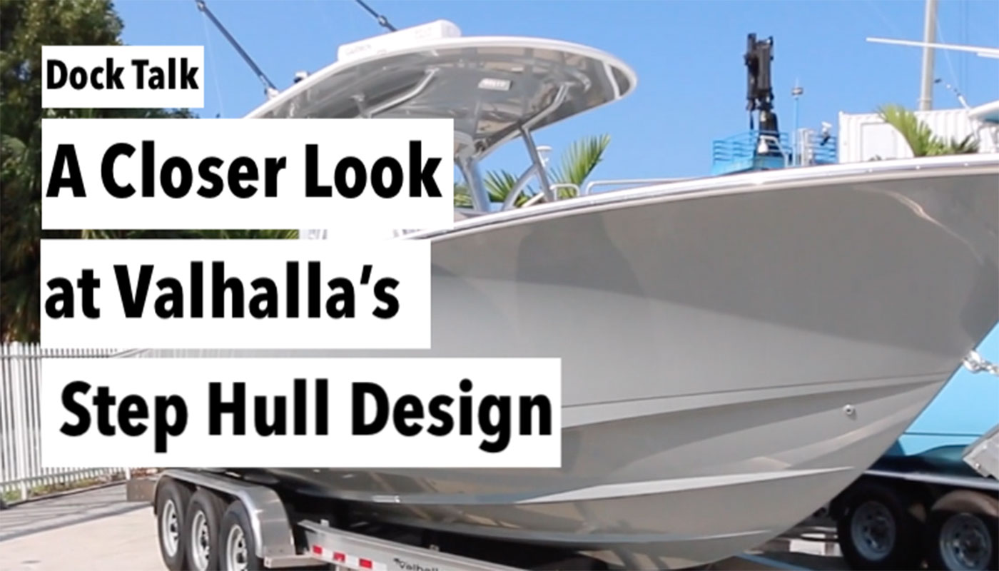 A Closer Look at Valhalla's Step Hull Design