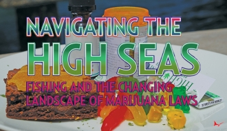 Navigating the High Seas: Fishing and the Changing Landscape of Marijuana Laws