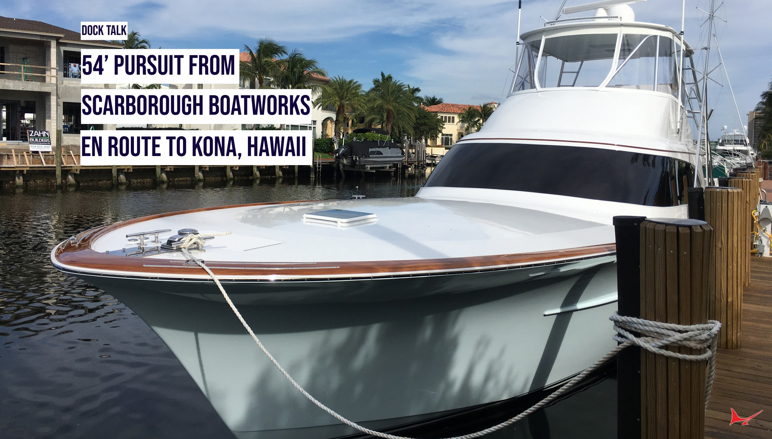 Dock Talk: Aboard the 54' Pursuit from Scarborough Boatworks