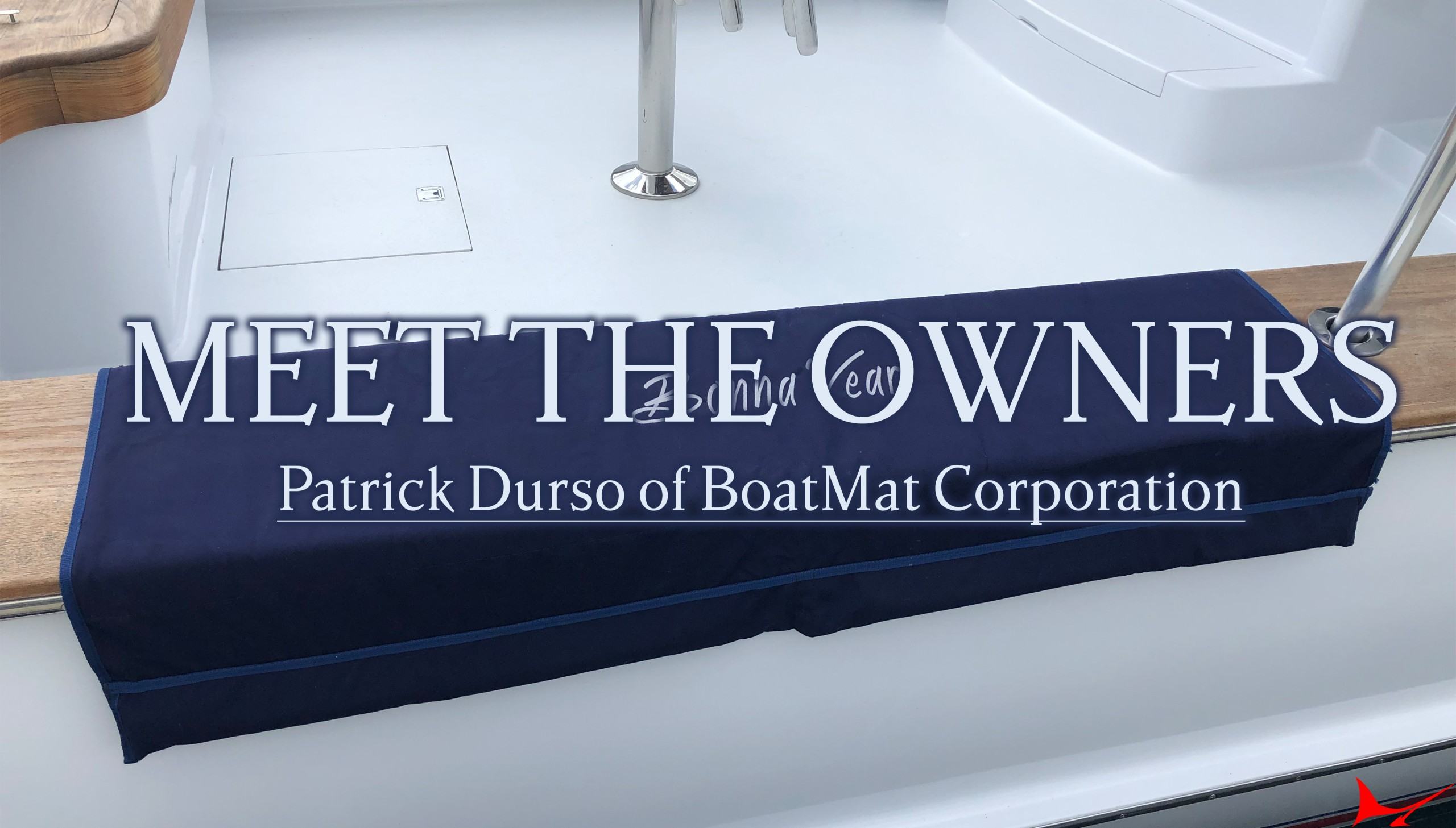 Meet the Owners: Patrick Durso of BoatMat Corporation