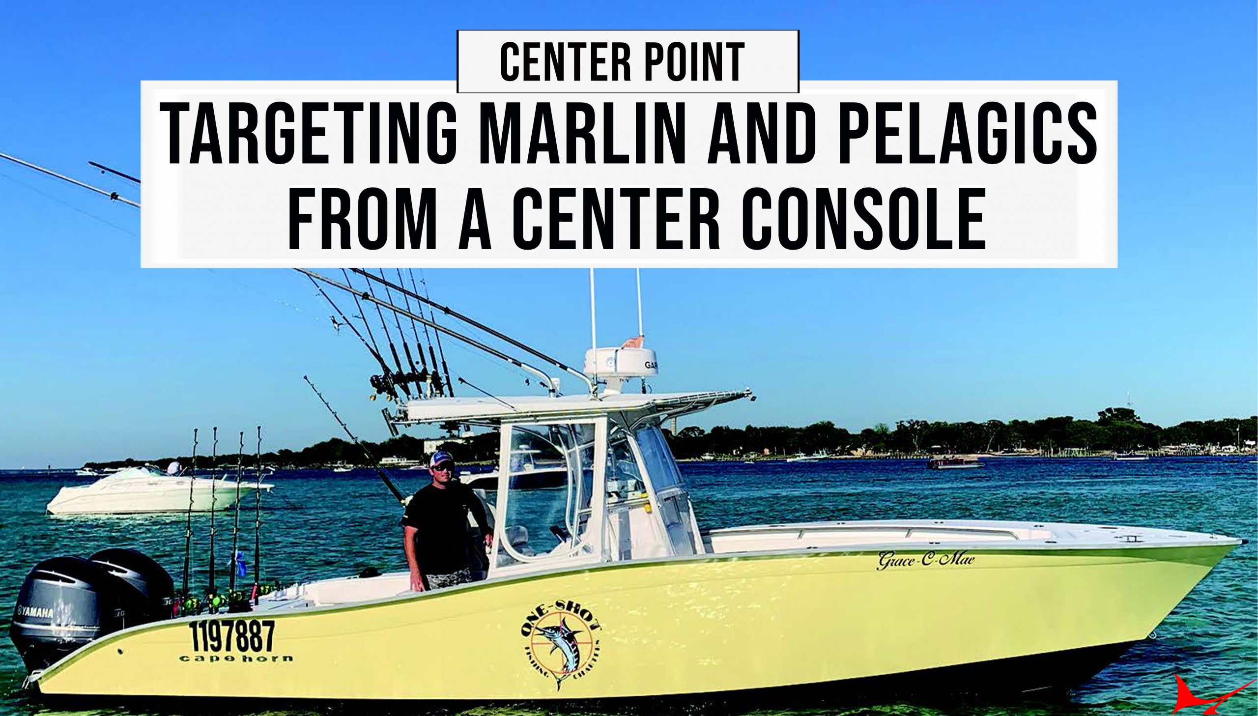 Targeting Marlin and Pelagics from a Center Console