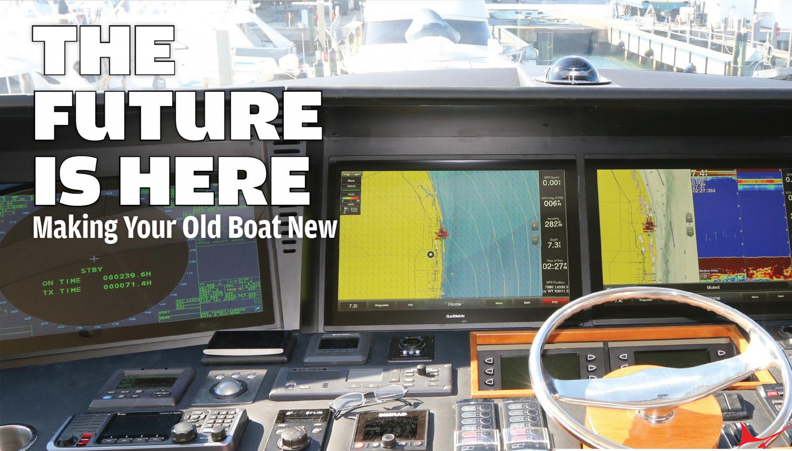 The Future is Here: Making Your Old Boat New