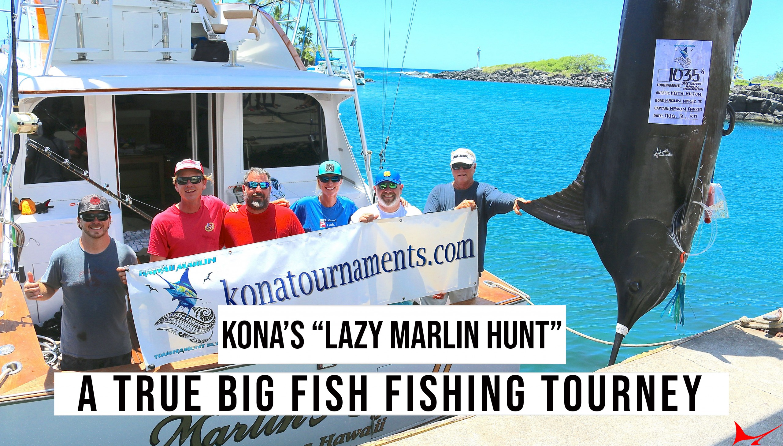"Kona's ""Lazy Marlin Hunt""– A True BIG FISH Fishing Tourney"
