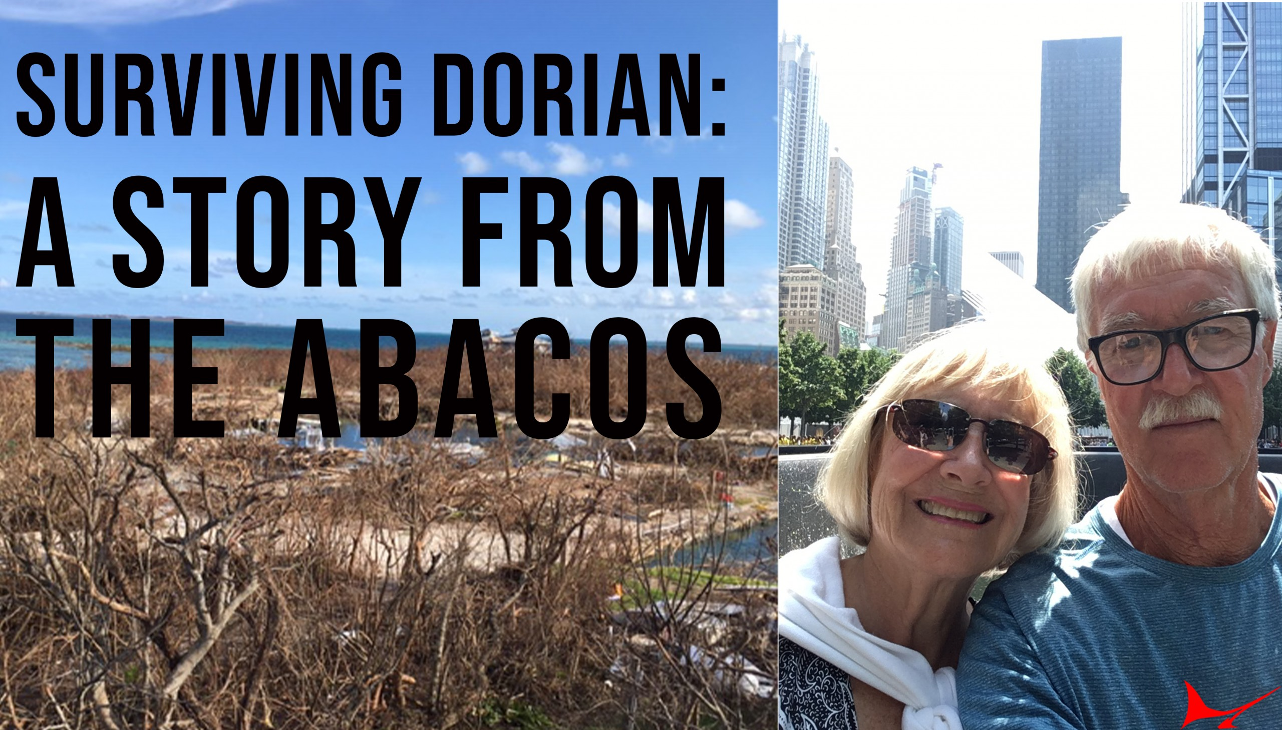 Surviving Dorian: A Story from the Abacos